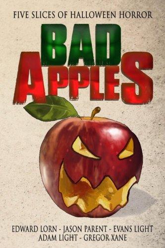 Bad Apples: Five Slices of Halloween Horror ebook