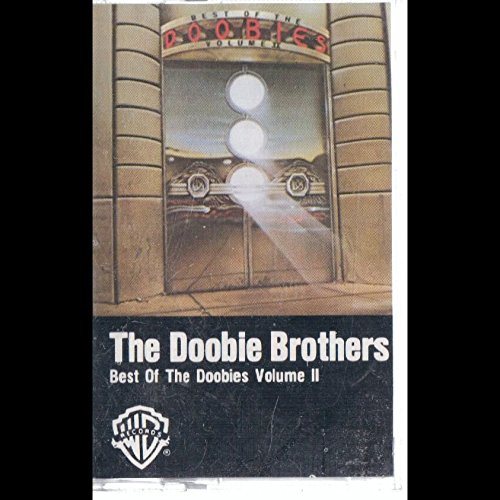 The Doobie Brothers: Best Of The Doobies Volume II Cassette VG++ Canada WB (Best Of The Doobie Brothers Volume 2)
