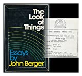 The Look of Things, John Berger, 0670439878