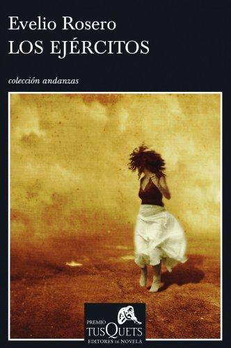 Los Ejercitos/ The Armies (Andanzas/ Adventures) (Spanish Edition)