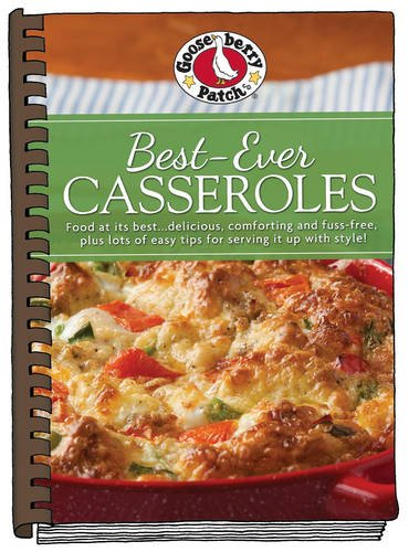 Best-Ever Casseroles with photos (Everyday Cookbook Collection) by Gooseberry Patch