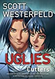 Uglies-Cutters, Scott Westerfeld and Devin Grayson, 0345527232