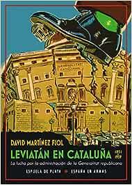 Leviatán en Cataluña: La lucha por la administración de la ...