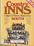 Country Inns, Lodges, and Historic Hotels of the South, Anthony Hitchcock and Jean Lindgren, 0891022538