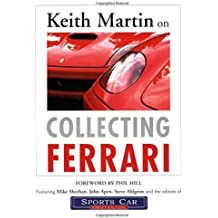 Keith Martin on Collecting Ferrari