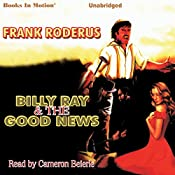 Billy Ray and the Good News | Frank Roderus