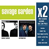 X2 (Savage Garden/Affirmation)