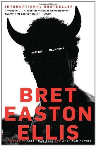 Imperial Bedrooms (Vintage Contemporaries) by Bret Easton Ellis (2011-05-03)