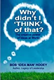 Why Didn't I THINK of That?, Bob Hooey, 1499113307