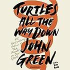Turtles All the Way Down Hörbuch von John Green Gesprochen von: Kate Rudd