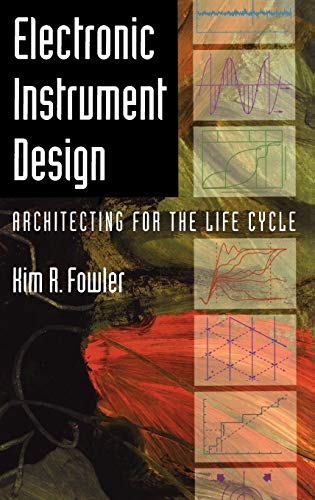 (Electronic Instrument Design: Architecting for the Life Cycle)