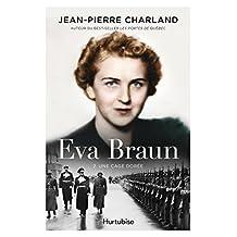 Eva Braun T2 -Une cage dorée (French Edition)