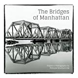 The Bridges of Manhattan, Philippe Bouclainville, 1491266708