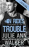 In Rides Trouble (Black Knights Inc. Book 2)