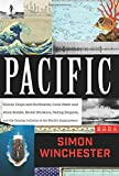 Book cover for Pacific: Silicon Chips and Surfboards, Coral Reefs and Atom Bombs, Brutal Dictators, Fading Empires, and the Coming Collision of the World's Superpowers