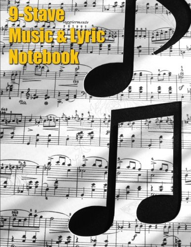 9-Stave Music & Lyric Notebook - Eighth Notes (Music Composition Books) ebook