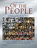 nick unite - Of the People: A History of the Unites States: Volume II: Since 1865