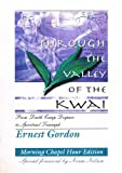 Through the Valley of the Kwai, Ernest Gordon, 1579100368