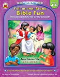 Fill-in-the-Blank Bible Fun, Carson-Dellosa Publishing Staff, 0887242227