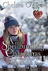 A Spellbinding Christmas (Scott's Kinfolk Saga Book 1)