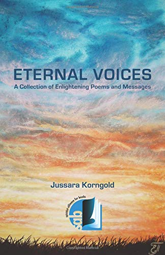 Eternal Voices: A Collection of enlightening poems and messages pdf epub