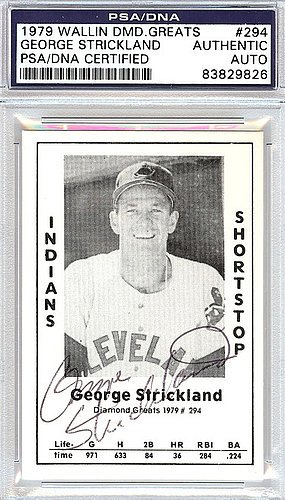 George Strickland Signed 1979 Diamond Greats Card #294 Cleveland Indians - PSA/DNA Authentication - Autographed MLB Baseball Cards (Signed Strickland)