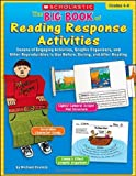 The Big Book of Reading Response Activities, Michael Gravois, 0439760623