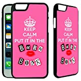[TeleSkins] - Keep Calm Put It In The Burn Book- iPhone 6 / 6S Case - Ultra Durable Slim Fit and Highly Protective Rubber TPU Silicon Snap On Back Case / Cover for Girls.[Fits iPhone 6 & 6S (4.7inch)]