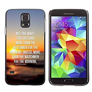 Jesus Designs Slim Case Cover Bible Series Samsung Galaxy S5 V SM-G900 / MY SOUL WAITS FOR THE LORD - PSALM 130:6 /