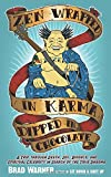 img - for Zen Wrapped in Karma Dipped in Chocolate: A Trip Through Death, Sex, Divorce, and Spiritual Celebrity in Search of the True Dharma book / textbook / text book
