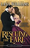Rescuing the Earl (The Seven Curses of London) (Volume 3)