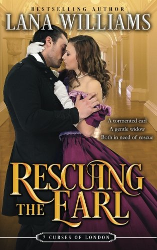 Rescuing the Earl (The Seven Curses of London) (Volume 3) by CreateSpace Independent Publishing Platform