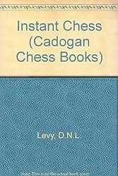 Instant Chess (Cadogan Chess Books)