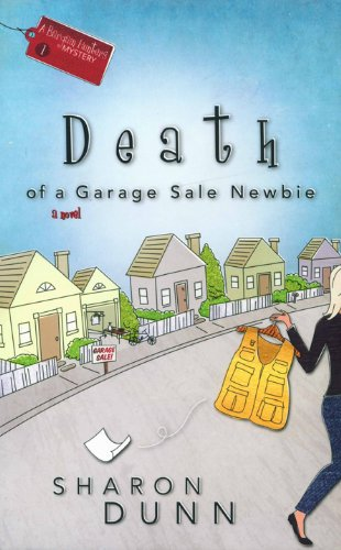 Death of a Garage Sale Newbie (A Bargain Hunters Mystery Book 1)