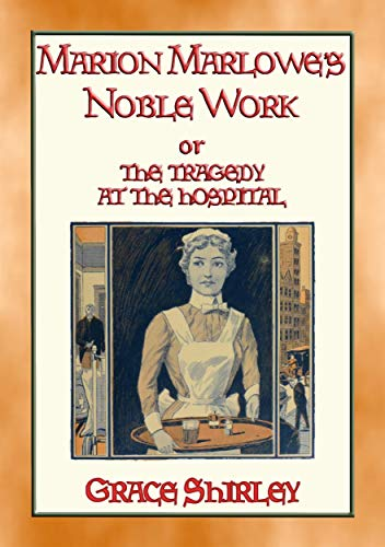 MARION MARLOWE'S NOBLE WORK - The Tragedy at the - Motor Cars Manhattan