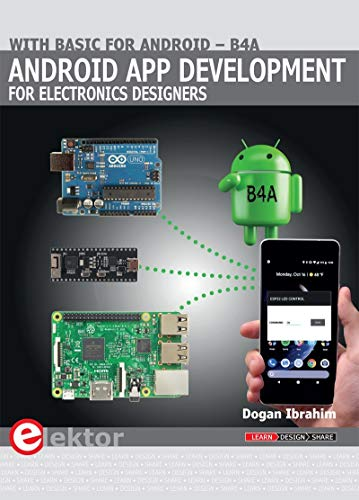 - Android App Development for Electronics Designers