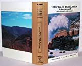 Uintah Railway Pictorial, Rodger Polley, 0913582689