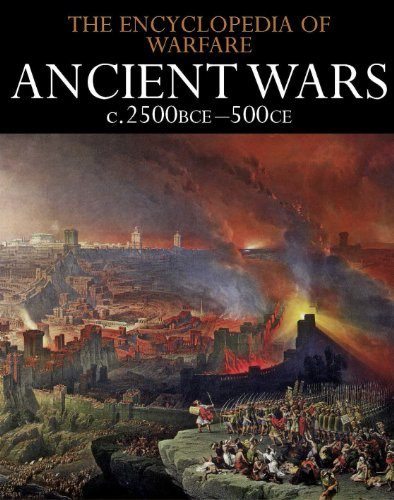 ancient-wars-c2500bce-500ce-the-encyclopedia-of-warfare-book-1