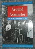 img - for Around Axminster in Old Photographs book / textbook / text book