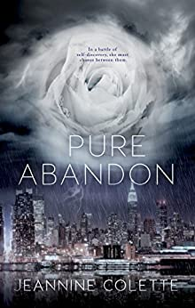 Pure Abandon (Abandon Collection Book 1) by [Colette, Jeannine]