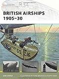 British Airships 1905-30, Ian Castle, 184603387X