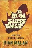 The Lion Sleeps Tonight, Rian Malan, 0802119905