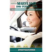 Maryland DMV Permit Test: 300 Questions and Answers Required To Pass Your DMV Exams