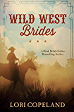 Wild West Brides: 3-Book Series from a Bestselling Author