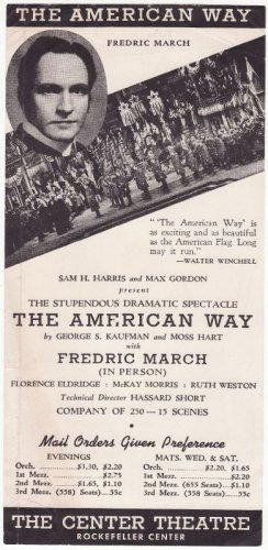 1939 The American Way Handbill with Frederic March NY, A singlesided handbill for the Center Theatre Rockefeller Centre NY The American Way starring Frederic March.