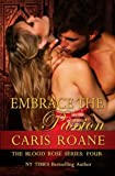 Embrace the Passion (The Blood Rose Series) (Volume 4)