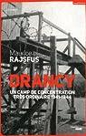 Drancy, un camp de concentration très ordinaire (nouvelle édition) par Rajsfus