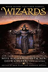 Wizards: Magical Tales from the Masters of Modern Fantasy Kindle Edition