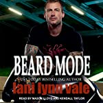 Beard Mode: Dixie Warden Rejects MC Series, Book 1 | Lani Lynn Vale