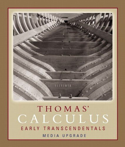 Thomas' Early Transcendentals Media Upgrade plus MyLab Math Student Access Kit (11th Edition)